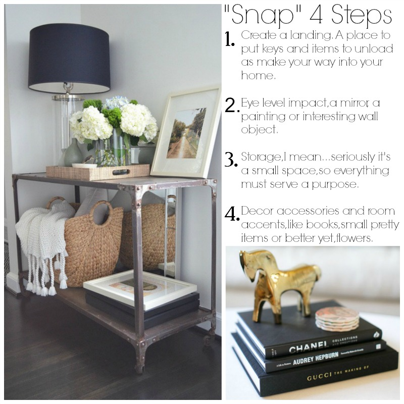 Snap 4 easy steps to make a small entry have big style